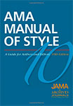 AMA Manual of Style: A Guide for Authors and Editors (Hardcover) – Pre- Owned