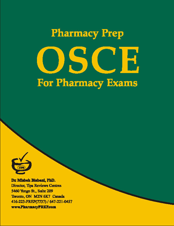 PEBC OSCE Review & Guide - Misbah Biabani, Ph.D.