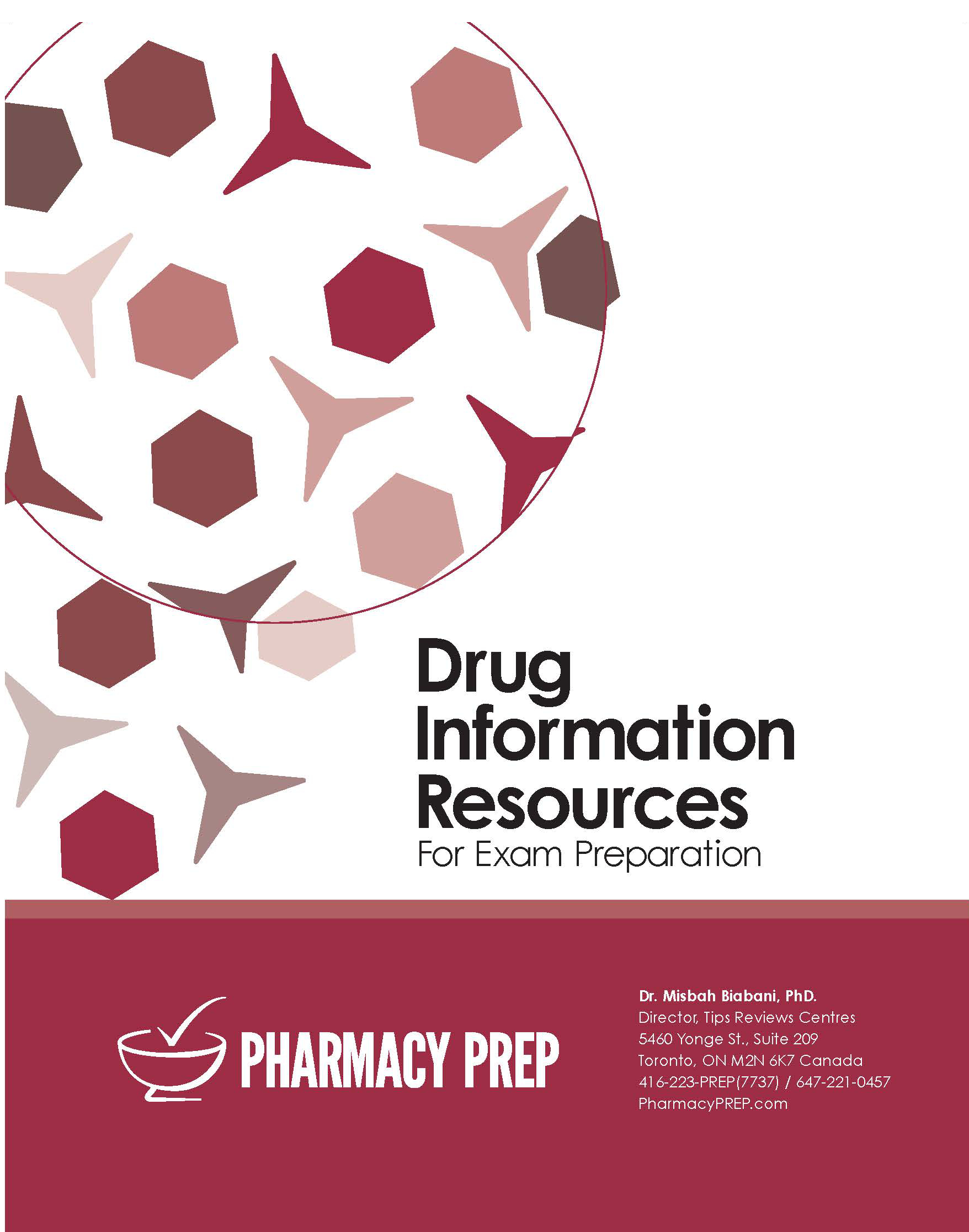 Pharmacy Prep Qualifying Exam Review Drug Information Resources - Misbah Biabani, Ph.D.