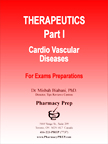 Pharmacy Prep Qualifying Exam Review Therapeutics Part I- Cardiovascular Disease Review - Misbah Biabani, Ph.D.