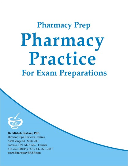 Pharmacy Prep Evaluating Exam Review Pharmacy Practice - Misbah Biabani, Ph.D.