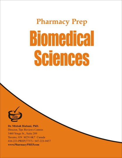 Pharmacy Prep Evaluating Exam Review Biomedical Sciences by Dr. Misbah Biabani