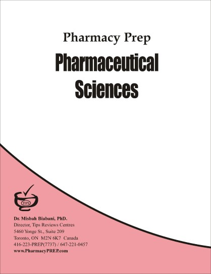 Pharmacy Prep Evaluating Exam Review Pharmaceutical Sciences -  Misbah Biabani, Ph.D.
