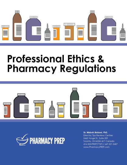 Professional Ethics & Pharmacy Regulations - Misbah Biabani, Ph.D.