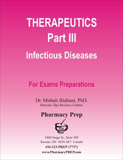Therapeutics Part III- Infectious Diseases - Misbah Biabani, Ph.D.