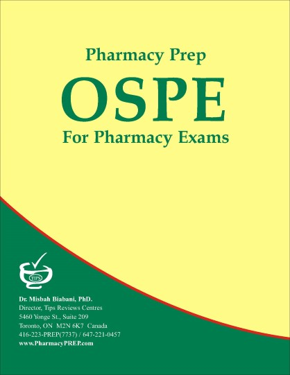 PEBC OSPE Review & Guide - Misbah Biabani, Ph.D.