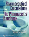 Pharmaceutical Calculations: the Pharmacist's Handbook (Paperback) first edition – Pre- Owned