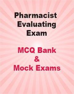 Pharmacist Evaluating Exam MCQ Bank & Mock Exams Course