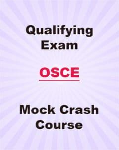 Qualifying Exam OSCE Mock & Crash Courses